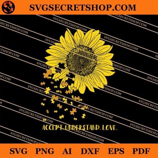 Accept Understand Love Sunflower Autism SVG
