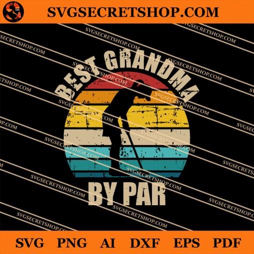 Best Grandma By Par SVG