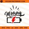 Mommy Battery SVG