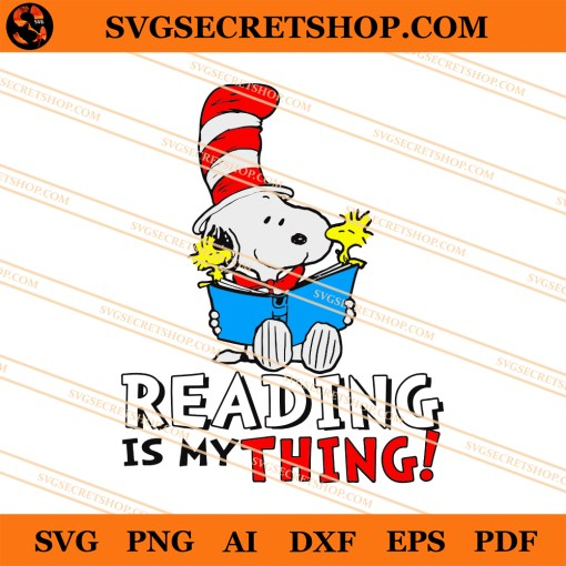 Snoopy Seuss Reading Is My Thing SVG