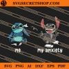 Stitch Me My Anxiety SVG