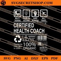 Multi Tasking Certified Job Certified Certified Health Coach SVG