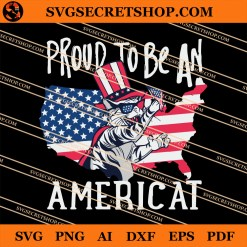 Proud To Be An Americat SVG