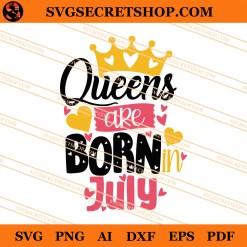 Queen Are Born Juny SVG