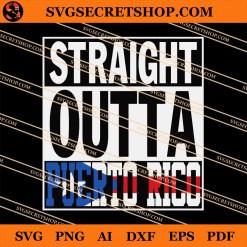 Straight Outta Puerto Rico SVG