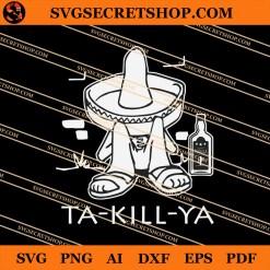 Ta Kill Ya SVG