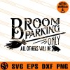 Broom Parking Only All Others Will Be SVG