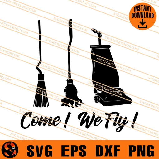 Come We Fly SVG