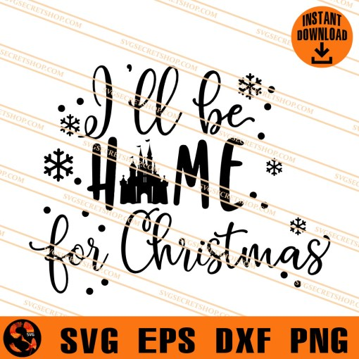 I ll be Home For Christmas SVG