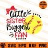 Little Sister Biggest Fan SVG