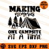 Making Memories One Campsite At A Time SVG