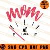 Mom Fuel SVG