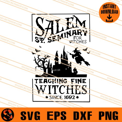 Salem St. Seminary For Witches Teaching Fine Witches Since 1692 SVG