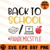 Back To School Pandemic Style SVG