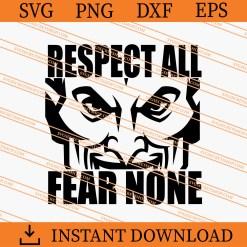 Respect All Fear none SVG