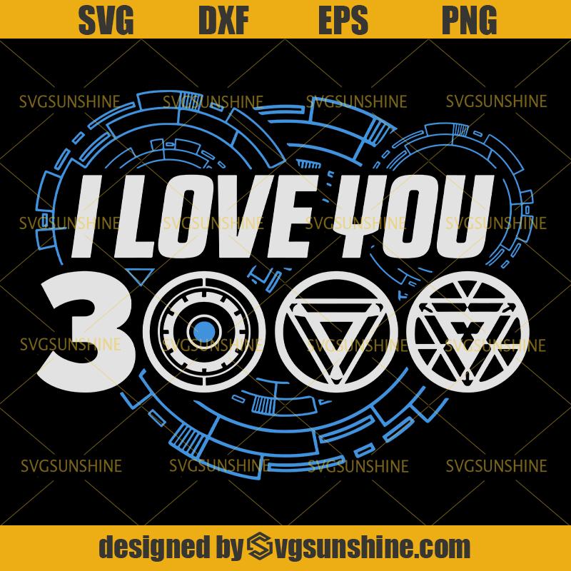 Download I Love You 3000 Svg, Iron Man Svg , Ironman Svg, Avengers ...