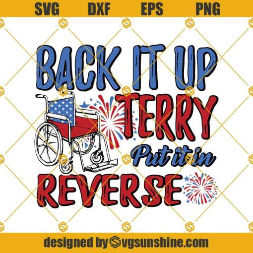 Back it up Terry Put It In Reverse Svg