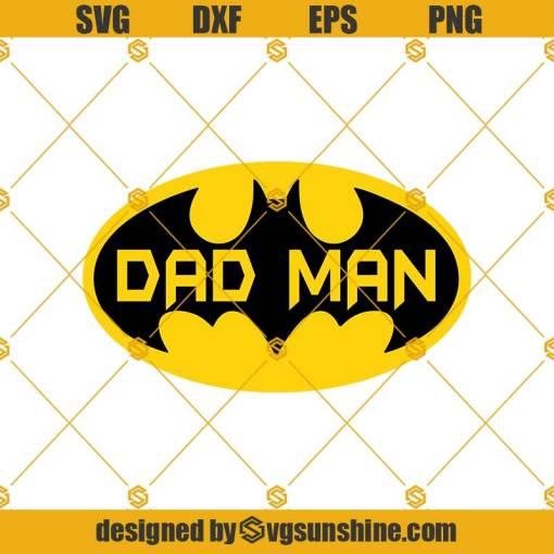 Dad Man Batman Svg, Fathers Day Svg, Dad Svg, Batman Svg, Papa Svg, Best Dad Ever Svg