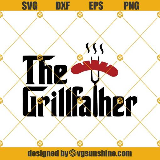 The Grillfather Svg, Fathers Day Svg, Grillfather Svg, Bbq Svg, Chef Svg, Grill Svg, Grill Master Svg, Dad Svg, Papa Svg, Father Svg