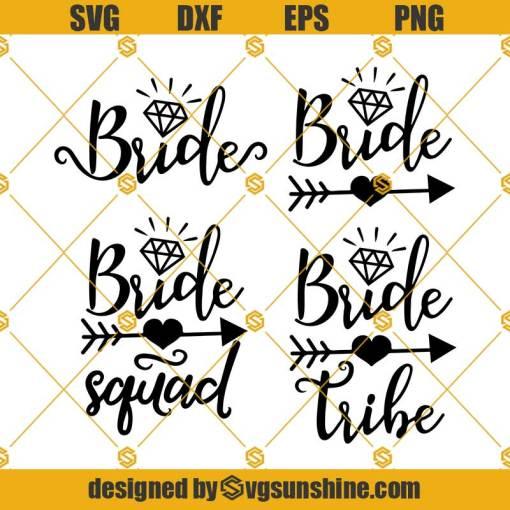 Bride Tribe SVG, Bride Bundle svg, Bride squad svg, Just Married svg, Wedding svg, Bride to be svg