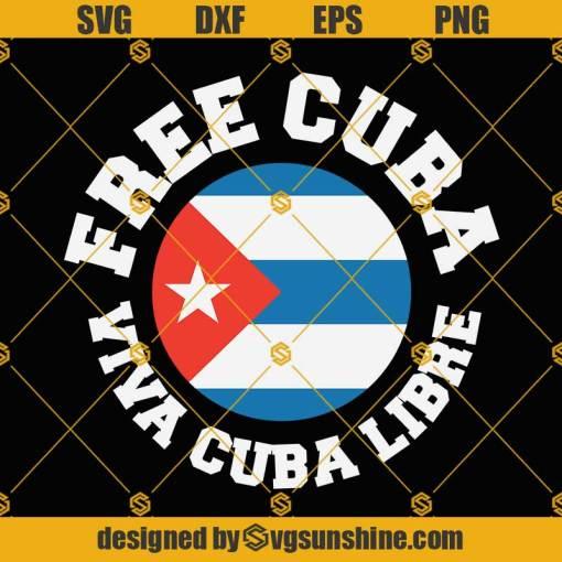 Free Cuba Viva Cuba Libre SVG, Cuba SVG