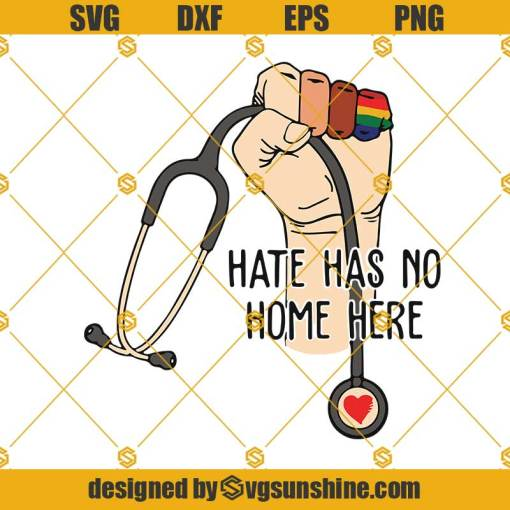Hate Has No Home Here Svg