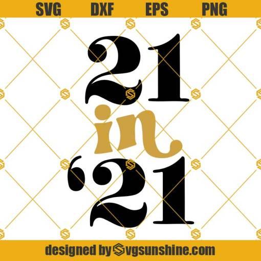 21st Birthday Svg