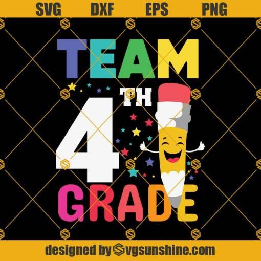 Team 4th Grade Pencil Back Svg, Graduation Svg, Kindergarten Svg, Pre K Svg, Back To School Svg