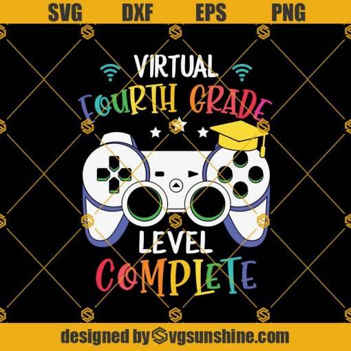 Virtual 4th Grade Level Complete Svg, Graduation Svg, Kindergarten Svg, Pre K Svg, Back To School Svg