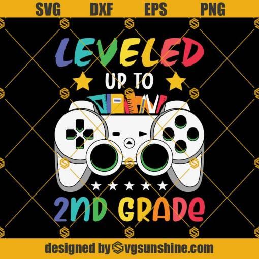Leveled Up To 2nd Grade Svg, Graduation Svg, Kindergarten Svg, Pre K Svg, Back To School Svg