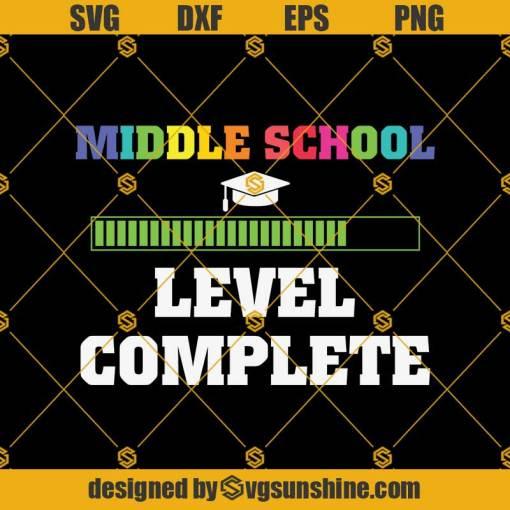 Middle School Level Complete Svg, Graduation Svg, Kindergarten Svg, Pre K Svg, Back To School Svg