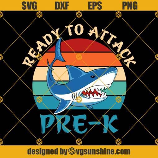 Ready To Attack-PreK Shark Svg, Graduation Svg, Kindergarten Svg, Pre K Svg, Back To School Svg