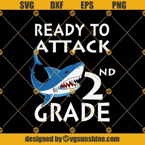 Shark Attack-Ready To Attack 2nd Svg, Graduation Svg, Kindergarten Svg, Pre K Svg, Back To School Svg