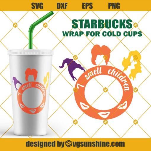 Hocus Pocus I smell children SVG for Starbucks Cup