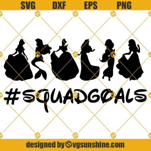 Disney Princess Squadgoals SVG