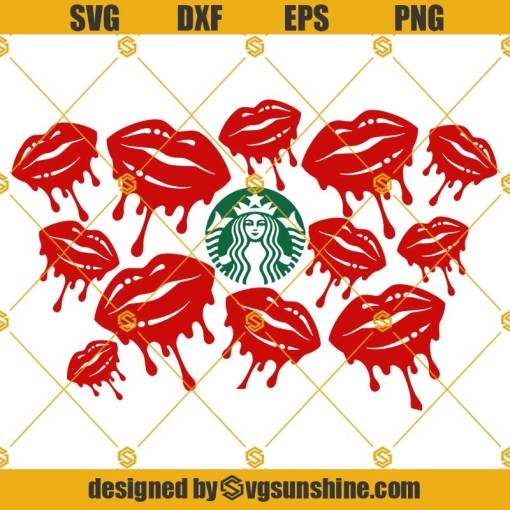 Dripping Lips SVG, For Starbucks Cup SVG, Lips SVG, Starbucks Cold Cup SVG