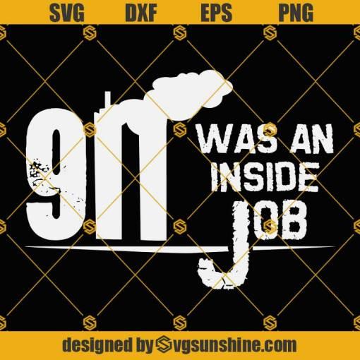 911 Was An Inside Job SVG