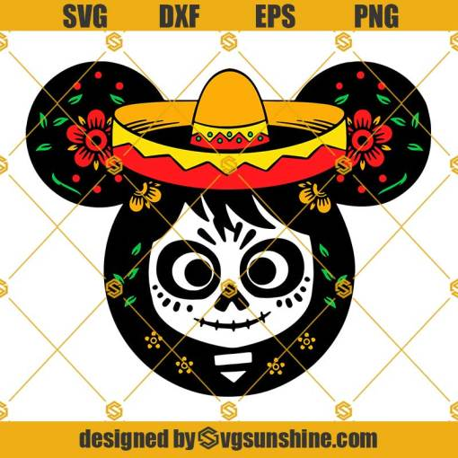 Coco SVG Disney SVG, Day of the Dead SVG, Mickey Mouse SVG, Mickey Ears SVG