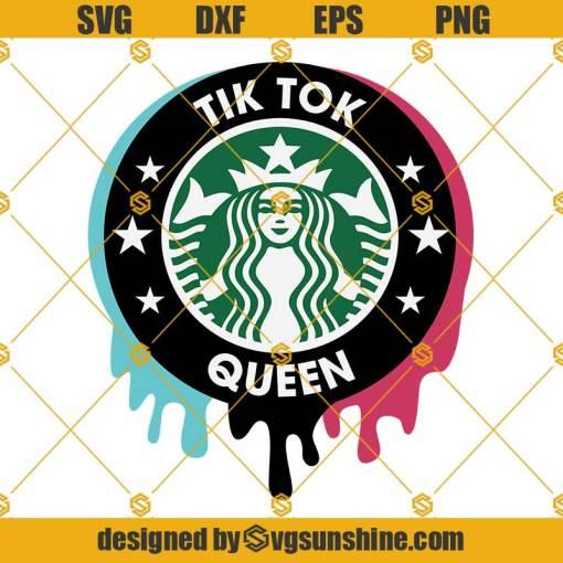 Tik Tok Queen SVG Starbucks Logo SVG Tik Tok SVG