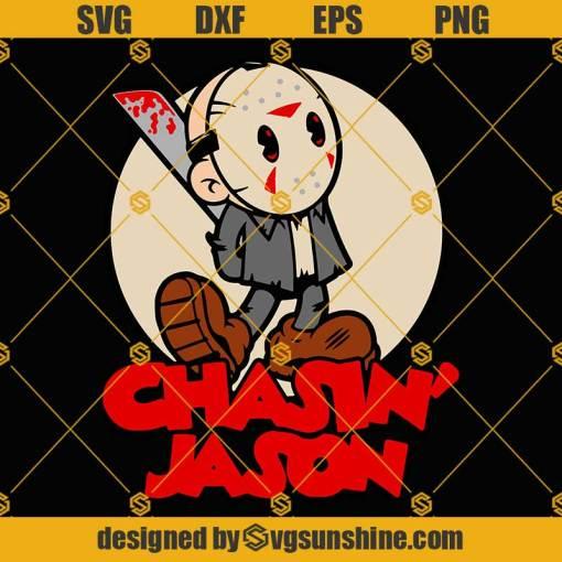 Chasin Jason SVG Jason Voorhees SVG Horror Movie SVG Horror SVG Halloween SVG