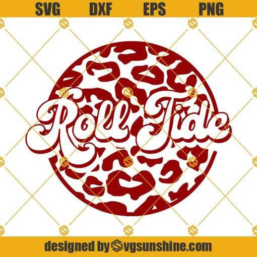 Roll Tide Retro Leopard Print SVG, Alabama Crimson Tide SVG, Roll Tide SVG
