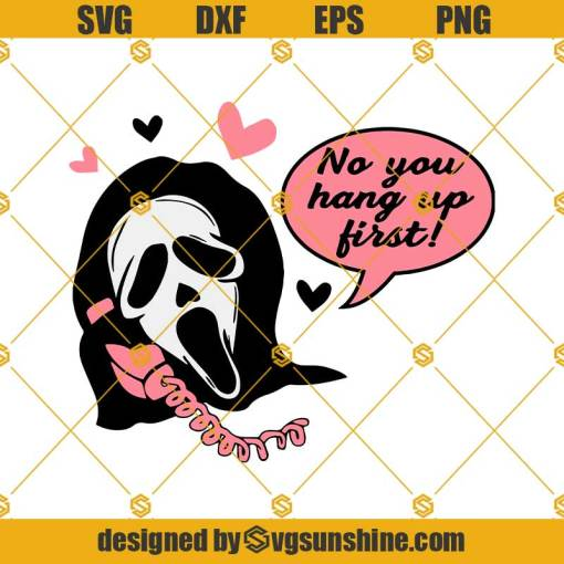 Scream Ghost Face No You Hang Up First SVG, Scream Layered SVG, Halloween SVG
