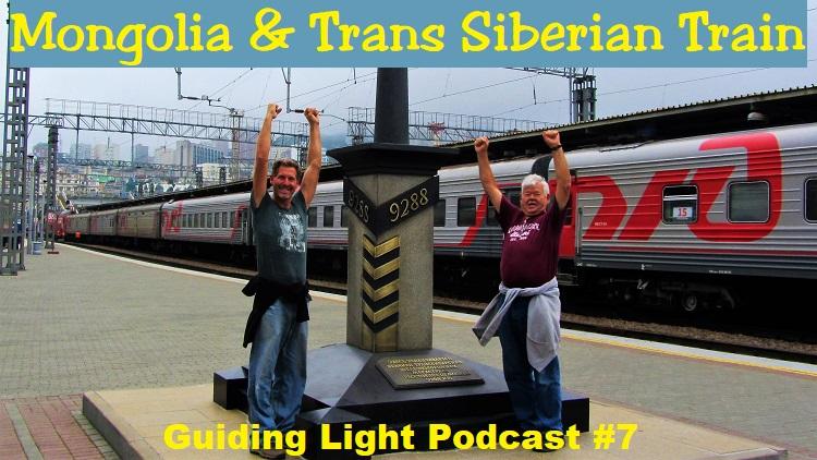 Mongolia & Trans Siberian Train Podcast