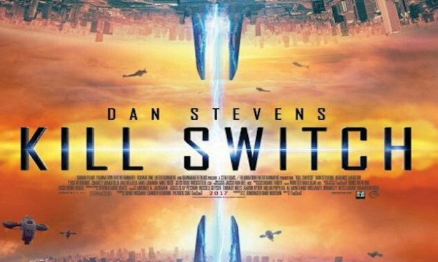Recenzija: Kill Switch (2017)