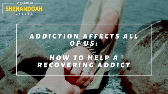 How to Help a recovering addict