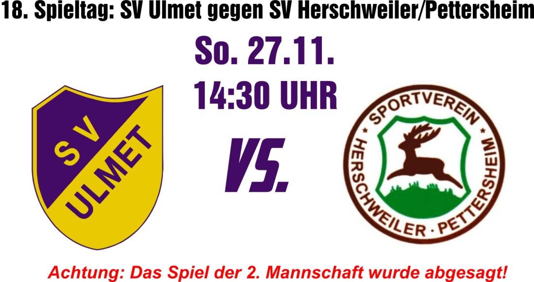 18. Spieltag: SV Ulmet gegen SV Herschweiler/Pettersheim
