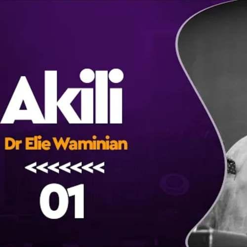 104948195 558323611522512 7369660045004712064 n Somo Akili Sehemu Ya 1 Dr Elie V D Waminian