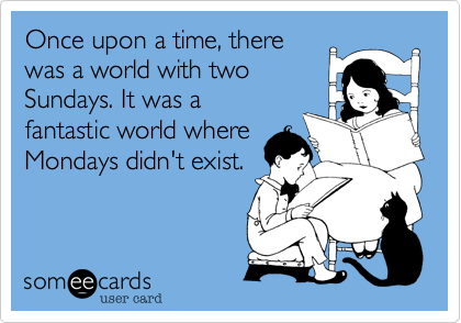 Monday Mondays 7.12.15