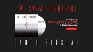 Swami Lushbeard Cyber Special