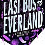 Book Review | Last Bus to Everland